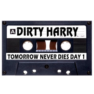 DIRTY HARRY TOMORROW N DIES