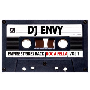 DJ ENVY EMPIRE STRIKES VOL 1