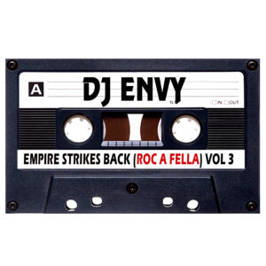 DJ ENVY EMPIRE STRIKES VOL 3